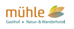 Gasthof Mühle / Natur- und Wanderhotel